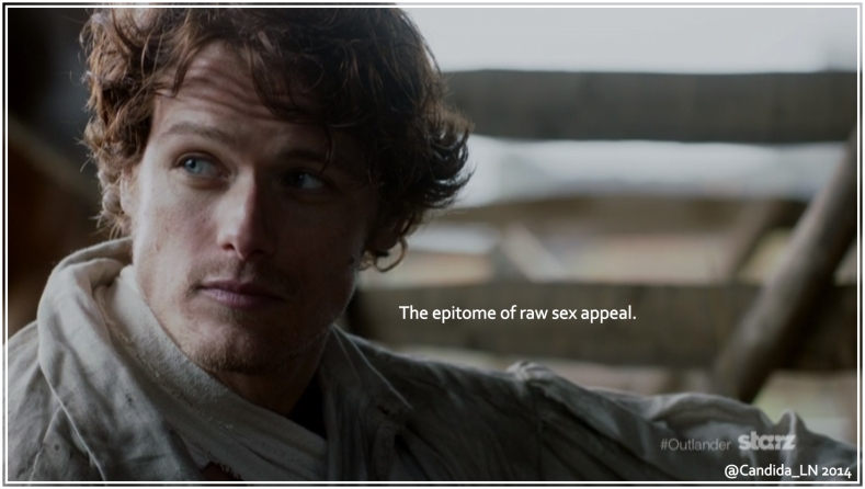 Jamie (Sam Heughan). Sigh. Swoon. Remember to breath, lasses.